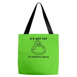 it's not fat, it's potential muscle Tote Bags | Artistshot