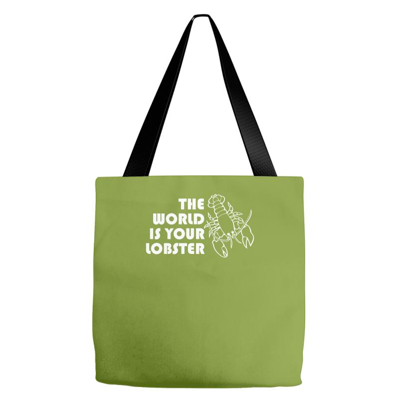 cd09c630ae Custom The World Is Your Lobster Tote Bags By Narayatees - Artistshot