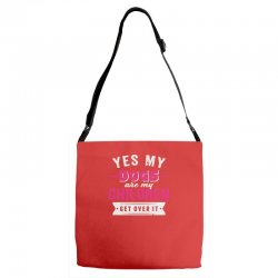 yes dogs are my children. get over it Adjustable Strap Totes | Artistshot