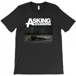 asking alexandria stand up and scream metalcore parkway drive T-Shirt | Artistshot