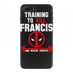 check out 9b20f cd2c9 Training To Kill Francis Deadpool Iphone 7 Plus Case. By Artistshot