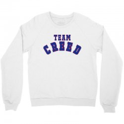 Team Creed Crewneck Sweatshirt | Artistshot