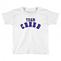 Team Creed Toddler T-shirt | Artistshot
