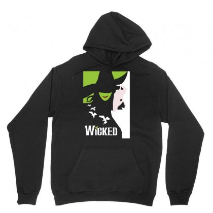 Wicked Broadway Musical About Wizard Of Oz Unisex Hoodie