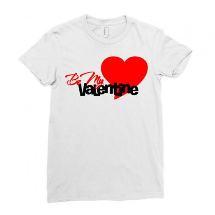 Be My Valentine 2 Ladies Fitted T-shirt Designed By Sbm052017