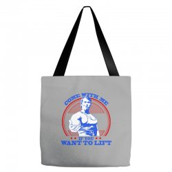 Come With Me if You Want to Lift Tote Bags | Artistshot
