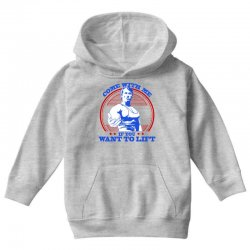 Come With Me if You Want to Lift Youth Hoodie   Artistshot