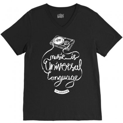 Music Is The Universal Language Of Mankind V-neck Tee Designed By Quilimo