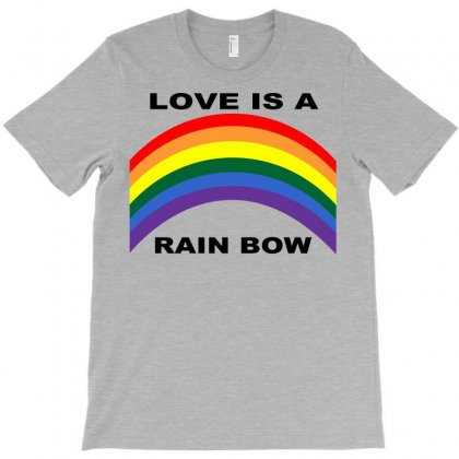 Love Is A Rainbow T-shirt Designed By Ysuryantini21