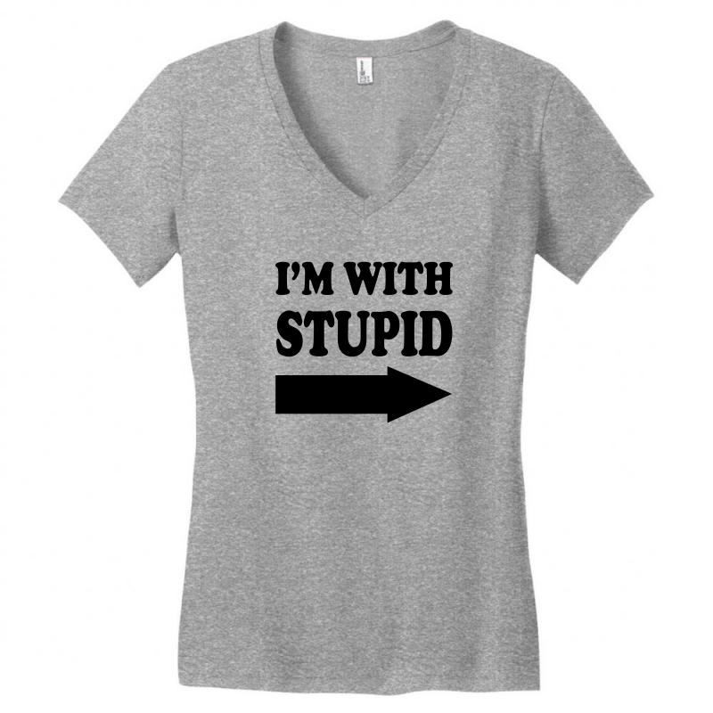 ecbf6152 im with stupid t shirt t shirt funny t shirt cool tshirt funny shirt t  Women's V-Neck T-Shirt