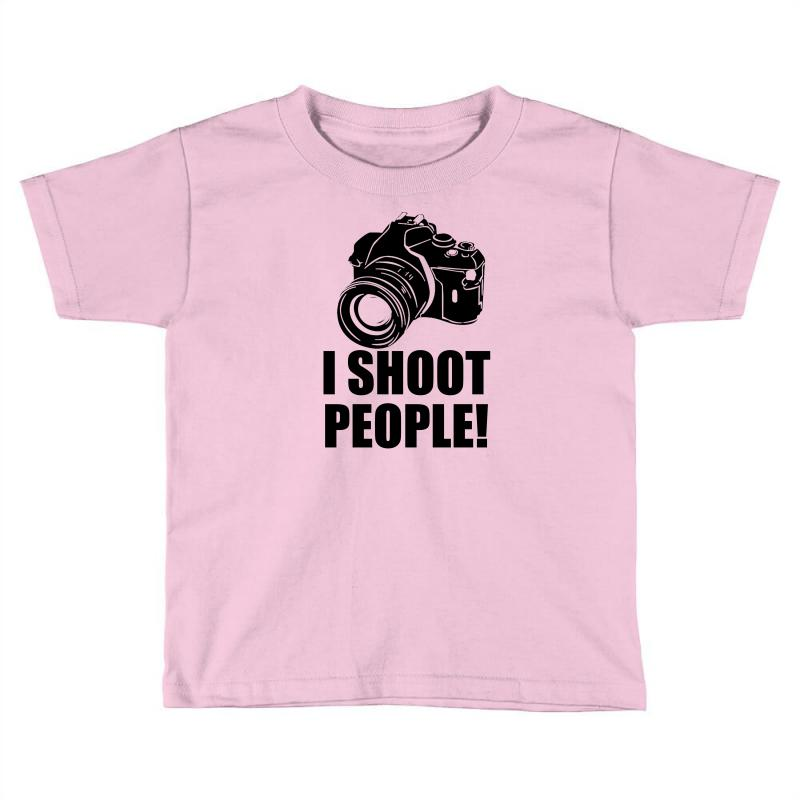 I Shoot People T Shirt Funny Photographer Tee Camera Photography Digit Toddler T-shirt | Artistshot