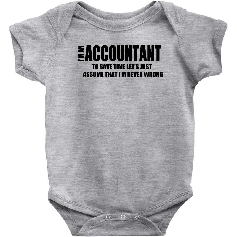 8fa807870 i am an accountant t shirt funny profession shirt tee gift for account Baby  Bodysuit