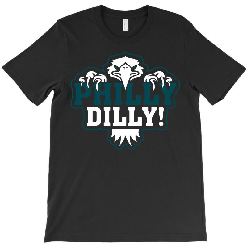 Philly Dilly T-shirt | Artistshot