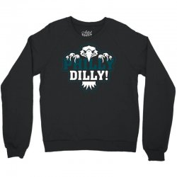 Philly Dilly Crewneck Sweatshirt | Artistshot