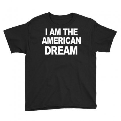I Am The American Dream Funny Shirt Wire The Omar Youth Tee Designed By Ysuryantini21
