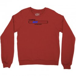 coole geek t shirts loading nerd admin computer pc big bang theory fun Crewneck Sweatshirt | Artistshot