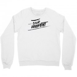 yes theory seek discomfort Crewneck Sweatshirt | Artistshot