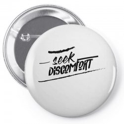 yes theory seek discomfort Pin-back button | Artistshot