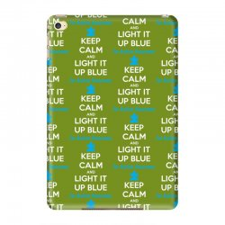 Keep Calm And Light It Up Blue For Autism Awareness iPad Mini 4 Case | Artistshot