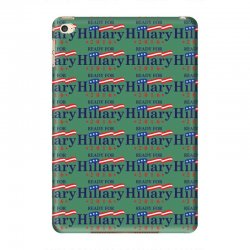 Ready For Hillary 2016 iPad Mini 4 Case | Artistshot