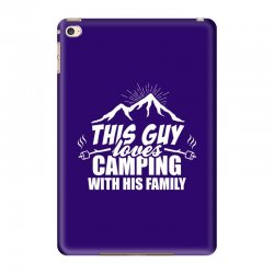 This Guy Loves Camping With His Family iPad Mini 4 Case | Artistshot