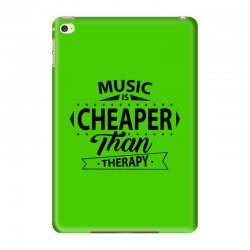 Music Is Cheaper Than Therapy iPad Mini 4 Case | Artistshot