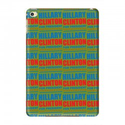 Hillary Clinton For President iPad Mini 4 Case | Artistshot