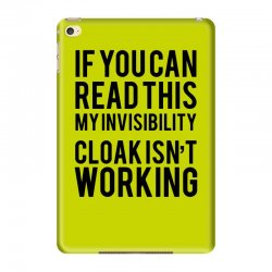 the magic t shirt invisible cloak humor top dope hipster geek indie funny gift iPad Mini 4 Case | Artistshot