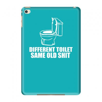Different Toilet, Same Old Shit Ipad Mini 4 Case Designed By Tonyhaddearts