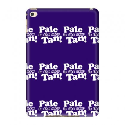 Pale Is The New Tan! Ipad Mini 4 Case Designed By Tonyhaddearts