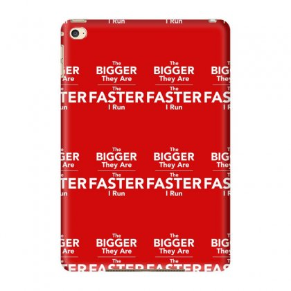 The Bigger They Are The Faster Ipad Mini 4 Case Designed By Tonyhaddearts