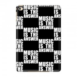 music is the answer printed iPad Mini 4 Case | Artistshot