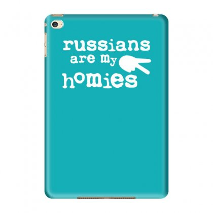 Russians Are My Homies Ipad Mini 4 Case Designed By Tonyhaddearts