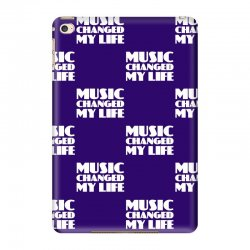 music changed my life iPad Mini 4 Case | Artistshot