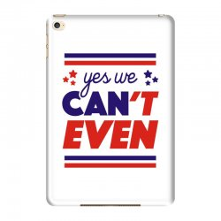 yes we can't even iPad Mini 4 | Artistshot
