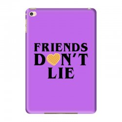 Friends Dont Lie iPad Mini 4 | Artistshot