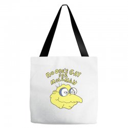no one's gay for moleman Tote Bags | Artistshot