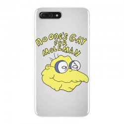 no one's gay for moleman iPhone 7 Plus Case | Artistshot