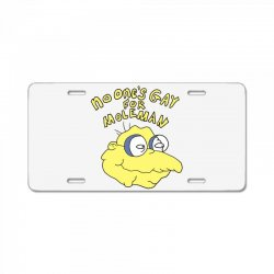 no one's gay for moleman License Plate | Artistshot