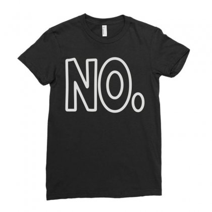 No Ladies Fitted T-shirt Designed By Mir Art