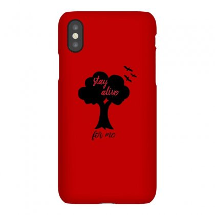 Stay Alive For Me Iphonex Case Designed By Putri