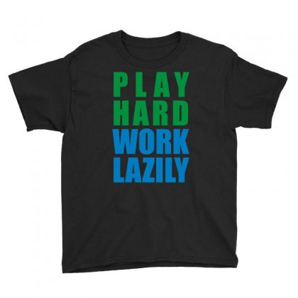 Play Hard, Work Lazily Youth Tee Designed By Mir Art