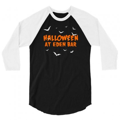 Halloween At Eden Bar 3/4 Sleeve Shirt Designed By Aheupote