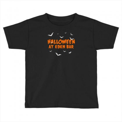 Halloween At Eden Bar Toddler T-shirt Designed By Aheupote