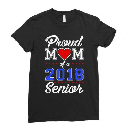Proud Mom Of A 2018 Senior Ladies Fitted T-shirt Designed By Aheupote