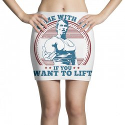 Come With Me If You Want to Lift Mini Skirts | Artistshot