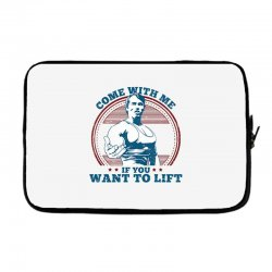 Come With Me If You Want to Lift Laptop sleeve | Artistshot