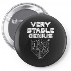 Very Stable Genius Pin-back button | Artistshot