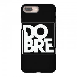 dobre iPhone 8 Plus Case | Artistshot