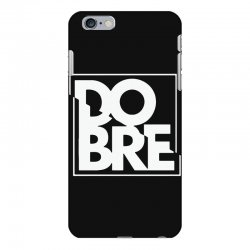 dobre iPhone 6 Plus/6s Plus Case | Artistshot
